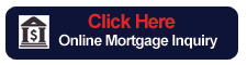Click here Online Mortgage Inquiry